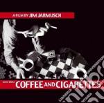 COFFEE AND CIGARETTES cd musicale di O.S.T.
