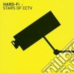 Hard Fi - Stars Of Cctv cd musicale di ARTISTI VARI
