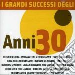 I Grandi Successi Degli Anni 30 cd musicale di ARTISTI VARI
