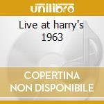 Live at harry's 1963 cd musicale di Joe Harriott