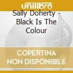 Black is the colour cd musicale