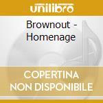 Brownout - Homenage cd musicale di BROWNOUT