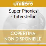 INTERSTELLAR cd musicale di SUPERPHONICS
