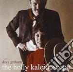 Davy Graham - Holly Kaleidscope cd musicale di Davy Graham