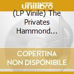 (LP VINILE) I'M SORRY                                 lp vinile di PRIVATE HAMMOND ORCH