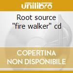 Root source