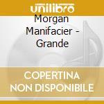 Morgan Manifacier - Grande cd musicale di Morgan Manifacier