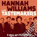 Hannah Williams & The Tastemakers - A Hill Of Feathers cd musicale di Hannah & t Williams