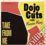 (LP VINILE) Take from me lp vinile di Cuts Dojo