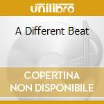 A DIFFERENT BEAT cd musicale di MOORE GARY