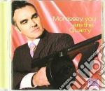 Morrissey - You Are The Quarry cd musicale di MORRISSEY