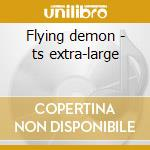 Flying demon - ts extra-large cd musicale