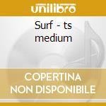 Surf - ts medium cd musicale