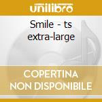 Smile - ts extra-large cd musicale