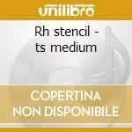 Rh stencil - ts medium cd musicale
