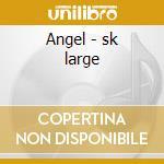 Angel - sk large cd musicale