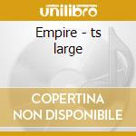 Empire - ts large cd musicale
