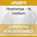 Heartwings - ts medium cd musicale