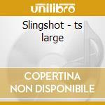 Slingshot - ts large cd musicale