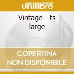 Vintage - ts large cd musicale