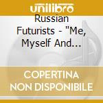 Russian Futurists -