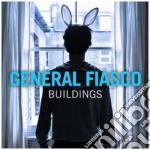 General Fiasco - Buildings-4 Extra Tracks cd musicale di Fiasco General