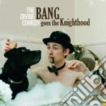 Comedy Divine - Bang Goes The Nighthood cd musicale di Comedy Divine