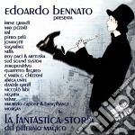 Bennato Edoardo - La Fantastica Storia Del Pifferaio Magic (cd+dvd) cd musicale di BENNATO EDOARDO