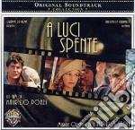 A Luci Spente cd musicale di O.S.T.