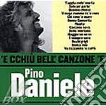 'E CCHIU' BELL'CANZONE 'E cd musicale di Pino Daniele
