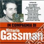 Vittorio Gassman - In Compagnia Di Vittorio Gassman cd musicale di Vittorio Gassman