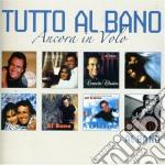 TUTTO AL BANO cd musicale di Al bano Carrisi
