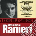 Massimo Ranieri - 'e Cchiu' Bell' Canzone 'e Massimo Ranieri cd musicale di Massimo Ranieri
