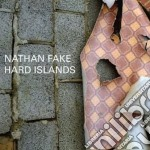 Nathan Fake - Hard Islands cd musicale di Nathan Fake