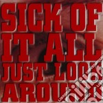Sick Of It All - Just Look Around cd musicale di SICK OF IT ALL