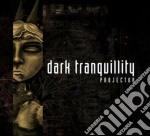 Dark Tranquillity - Projector cd musicale di Tranquillity Dark