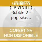 (LP VINILE) Rubble 2 - pop-sike pipe-dreams lp vinile di Artisti Vari