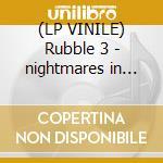 (LP VINILE) Rubble 3 - nightmares in wonderland lp vinile di Artisti Vari