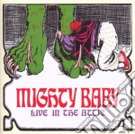 Mighty Baby - Live In The Attic cd musicale di Baby Mighty