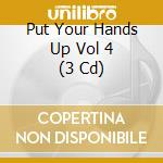 Put your hands up! cd musicale di Artisti Vari