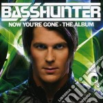 Basshunter - Now You`Re Gone cd musicale di BASSHUNTER