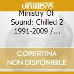 CHILLED II 1991-2009  (BOX 3 CD) cd musicale di Artisti Vari