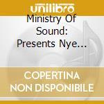 Various - Ministry Of Sound Presents Nye 2009 cd musicale di Artisti Vari