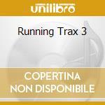 Various - Running Trax 3 cd musicale di Artisti Vari