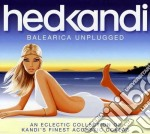 Hed Kandi - Balearica Unplugged 2011 cd musicale di Lovely laura & tyrre