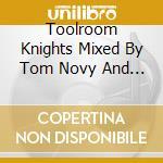 TOOLROOM TOM NOVY & WALLY LOPEZ cd musicale di ARTISTI VARI
