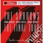 THE FINAL TOUR (CD+ DVD) cd musicale di SHADOWS