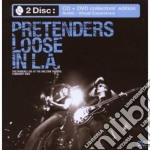 LOOSE IN L.A.(CD+ DVD) cd musicale di PRETENDERS