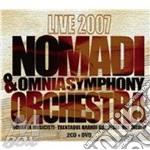 Nomadi & Omnia Symphony Orchestra - Live 2007 (2 Cd+Dvd) cd musicale di NOMADI