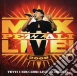 Max Pezzali - Max Live 2008 cd musicale di Max Pezzali